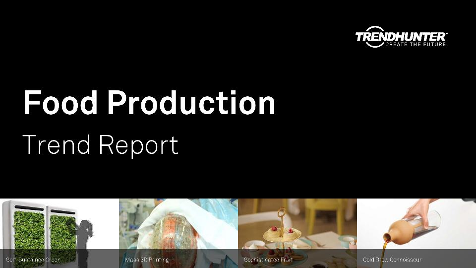 Food Production Trend Report Research