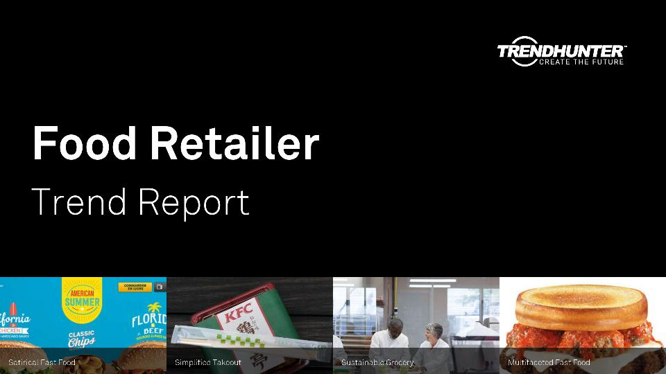 Food Retailer Trend Report Research