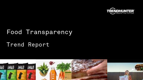 Food Transparency Trend Report and Food Transparency Market Research