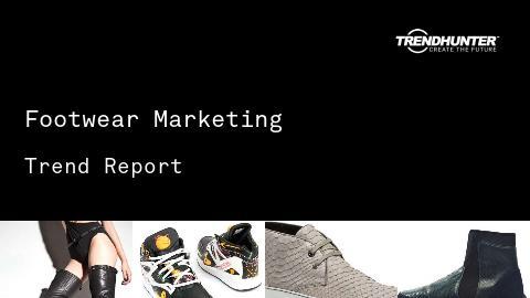 Footwear Marketing Trend Report and Footwear Marketing Market Research