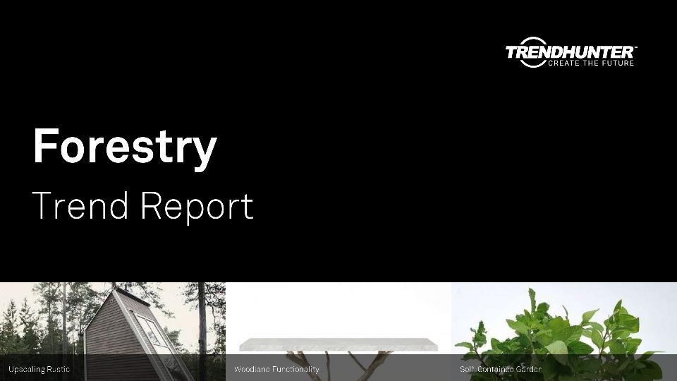 Forestry Trend Report Research