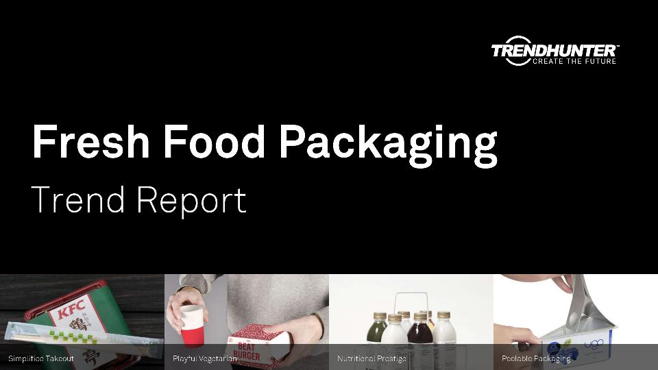 Fresh Food Packaging Trend Report Research