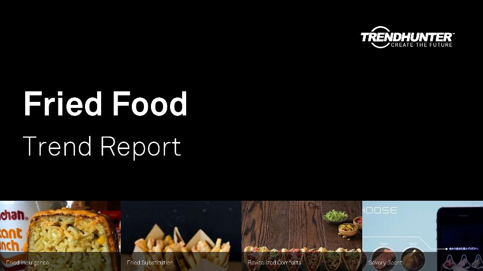 Fried Food Trend Report Research