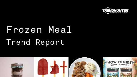 Frozen Meal Trend Report and Frozen Meal Market Research