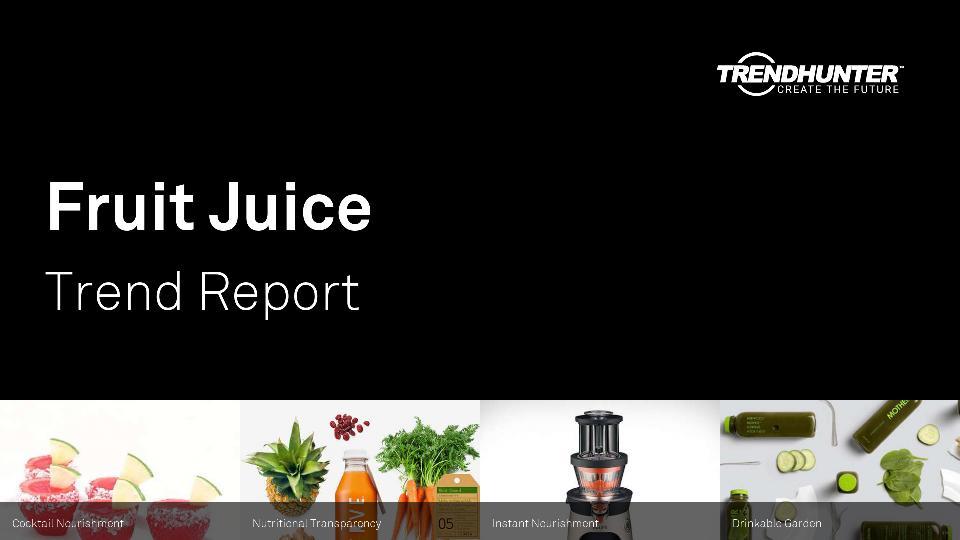 Fruit Juice Trend Report Research