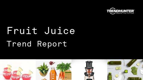 Fruit Juice Trend Report and Fruit Juice Market Research