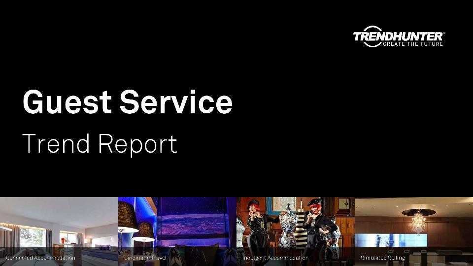Guest Service Trend Report Research