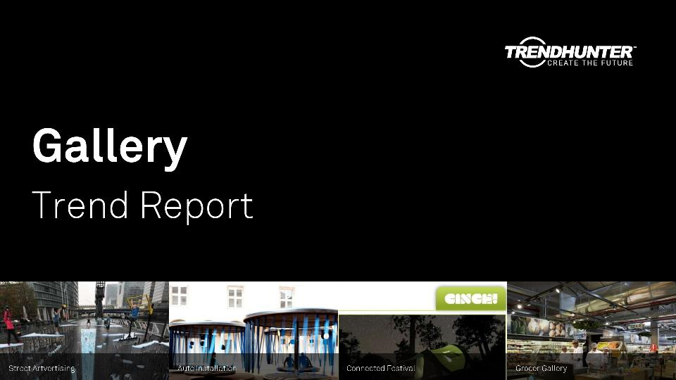 Gallery Trend Report Research