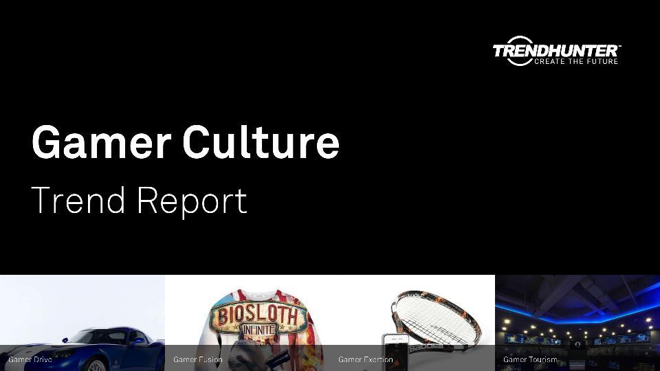 Gamer Culture Trend Report Research