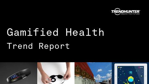 Gamified Health Trend Report and Gamified Health Market Research