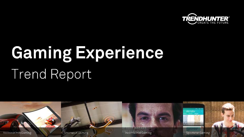 Gaming Experience Trend Report Research