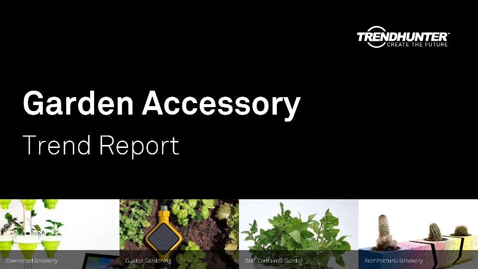 Garden Accessory Trend Report Research