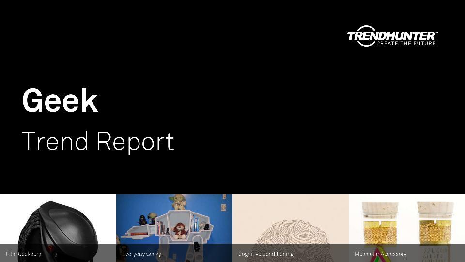 Geek Trend Report Research