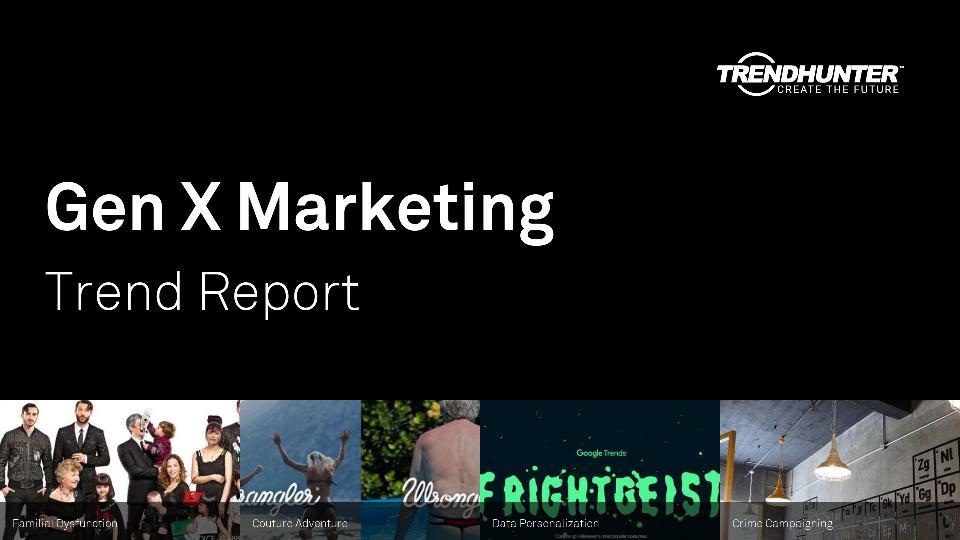 Gen X Marketing Trend Report Research