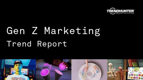 Gen Z Marketing Trend Report and Gen Z Marketing Market Research