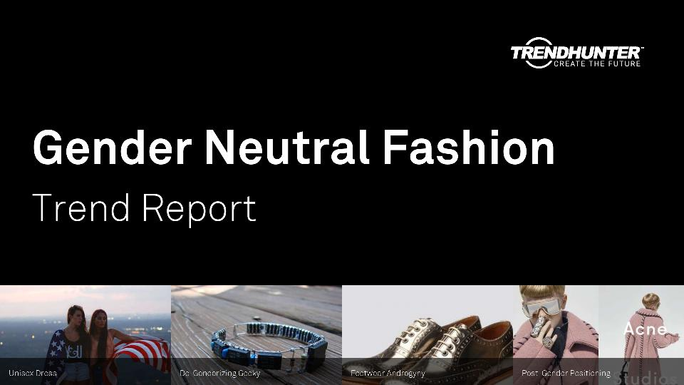 Gender Neutral Fashion Trend Report Research