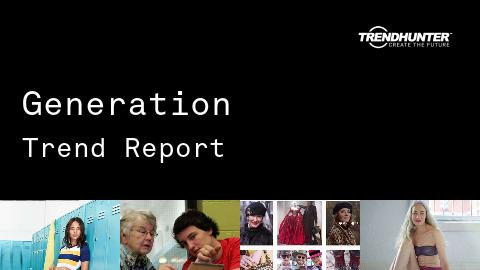Generation Trend Report and Generation Market Research