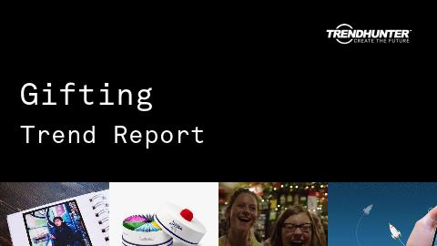 Gifting Trend Report and Gifting Market Research