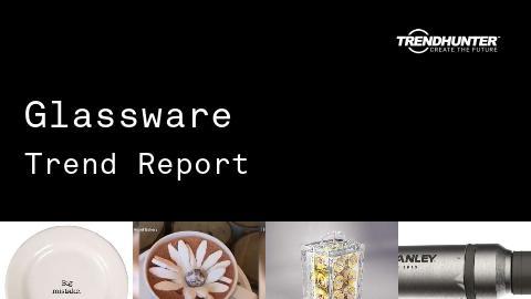 Glassware Trend Report and Glassware Market Research