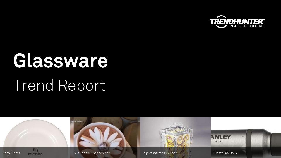Glassware Trend Report Research