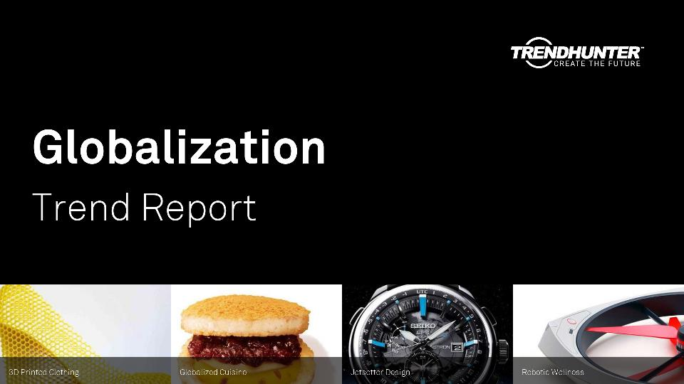 Globalization Trend Report Research