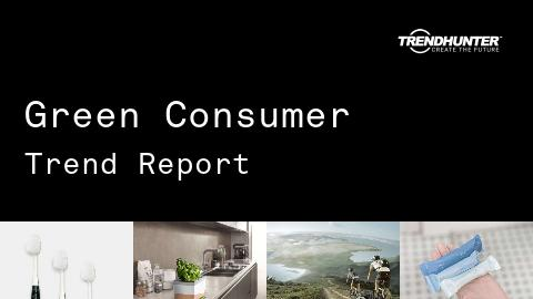 Green Consumer Trend Report and Green Consumer Market Research