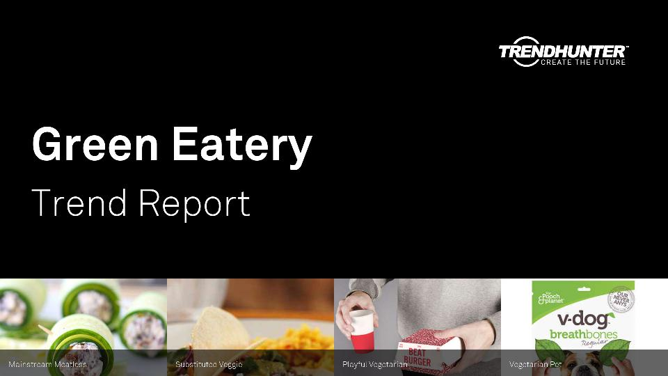 Green Eatery Trend Report Research
