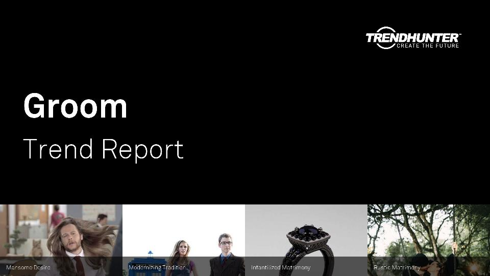 Groom Trend Report Research