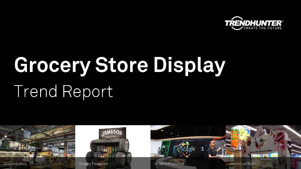Grocery Store Display Trend Report Research
