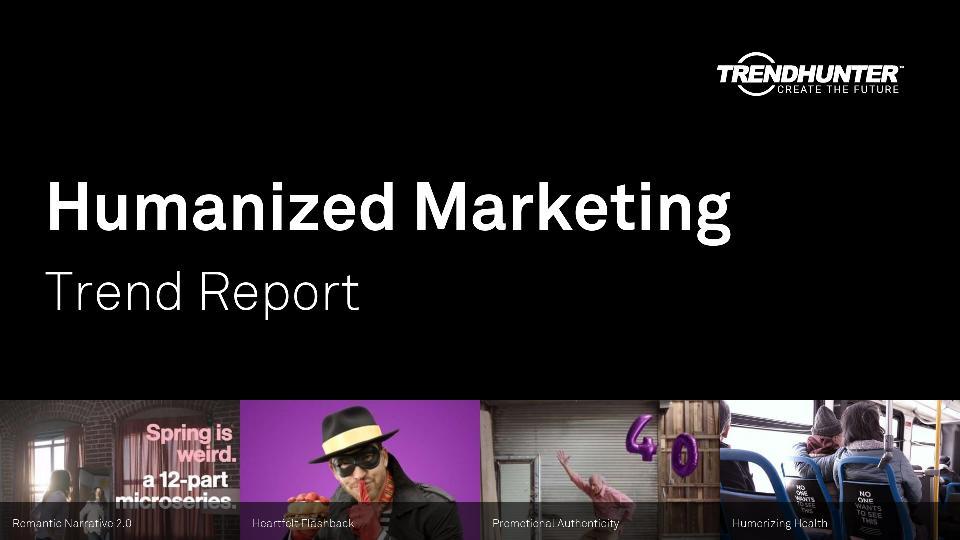 Humanized Marketing Trend Report Research