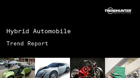 Hybrid Automobile Trend Report and Hybrid Automobile Market Research