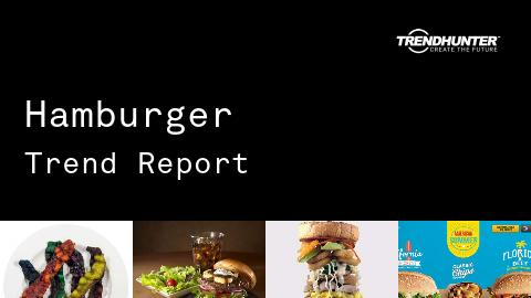 Hamburger Trend Report and Hamburger Market Research