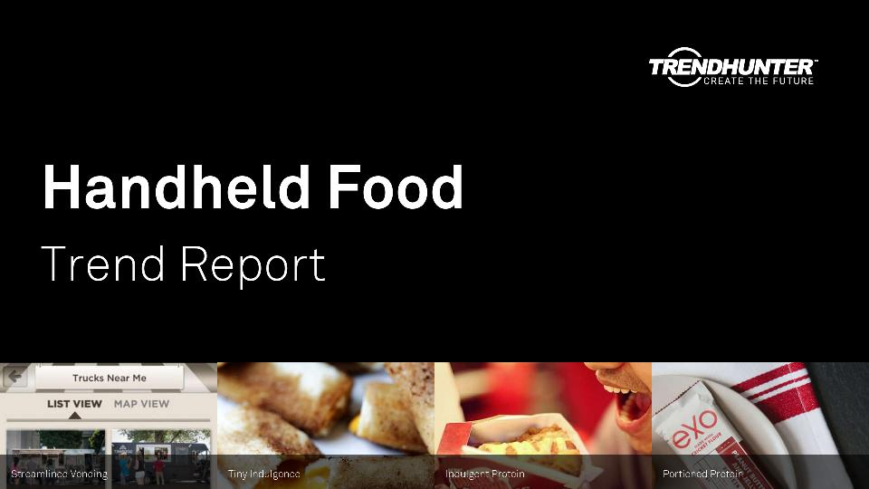 Handheld Food Trend Report Research