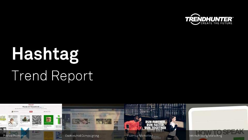 Hashtag Trend Report Research