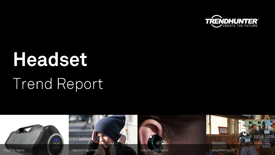 Headset Trend Report Research