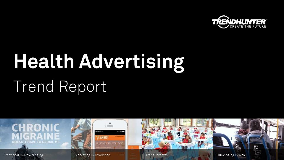 Health Advertising Trend Report Research