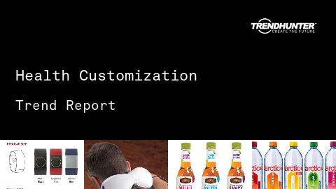 Health Customization Trend Report and Health Customization Market Research