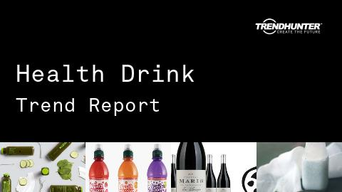 Health Drink Trend Report and Health Drink Market Research