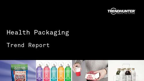 Health Packaging Trend Report and Health Packaging Market Research