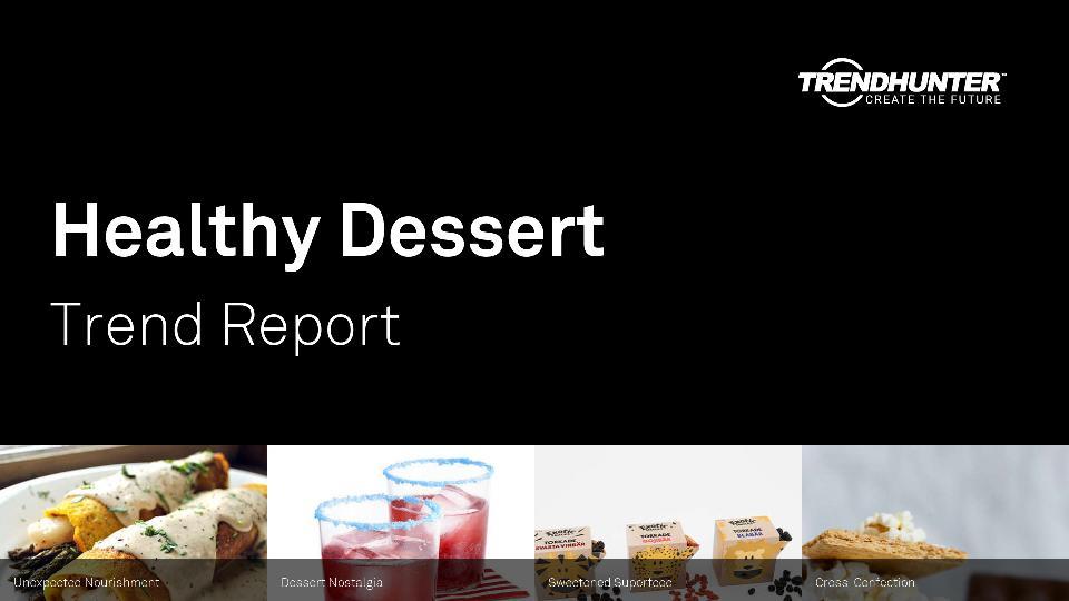 Healthy Dessert Trend Report Research