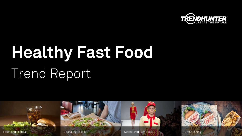 Healthy Fast Food Trend Report Research