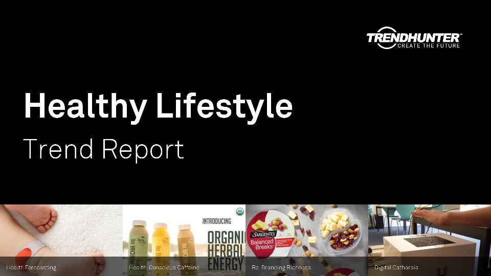 Healthy Lifestyle Trend Report Research