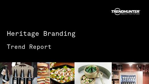 Heritage Branding Trend Report and Heritage Branding Market Research