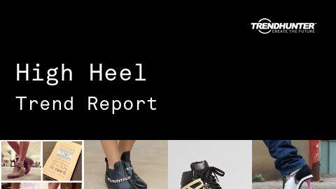 High Heel Trend Report and High Heel Market Research