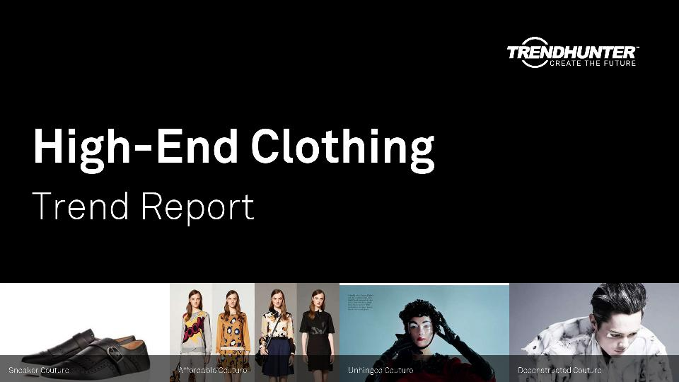 High-End Clothing Trend Report Research