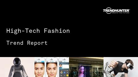 High-Tech Fashion Trend Report and High-Tech Fashion Market Research
