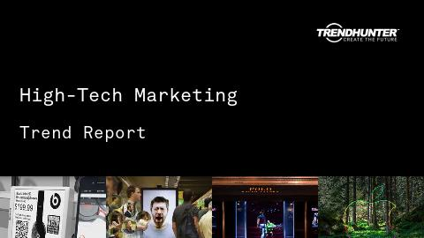 High-Tech Marketing Trend Report and High-Tech Marketing Market Research