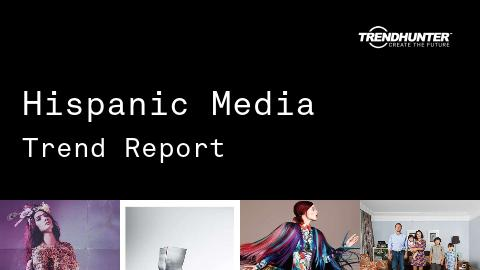 Hispanic Media Trend Report and Hispanic Media Market Research