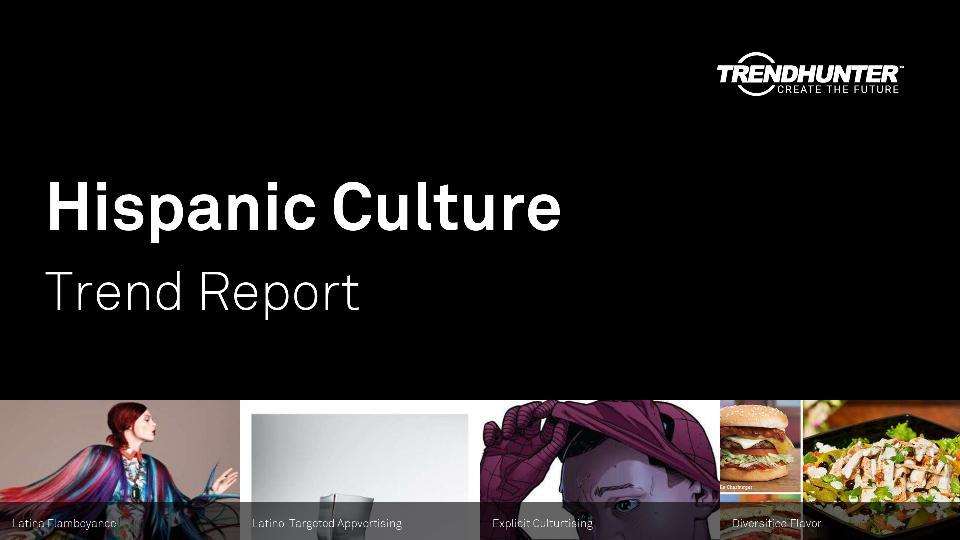 Hispanic Culture Trend Report Research