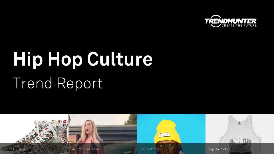 Hip Hop Culture Trend Report Research